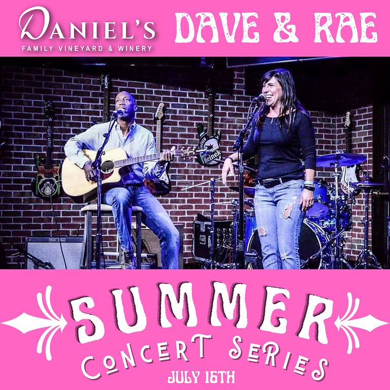 Dave & Rae: Summer Concert Series