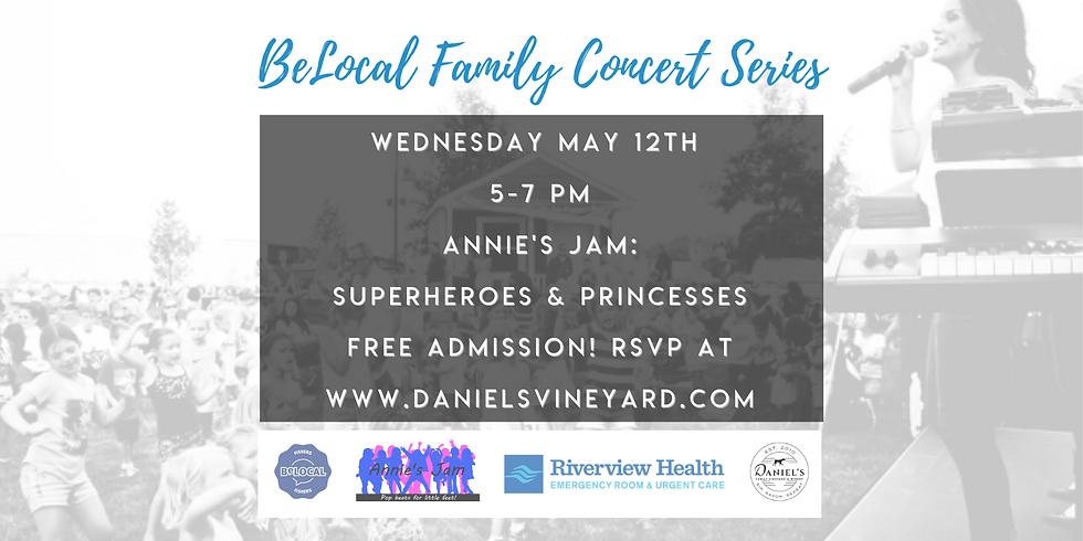 BeLocal Family Concert Series at Daniel's Vineyard - Superheroes & Princesses
