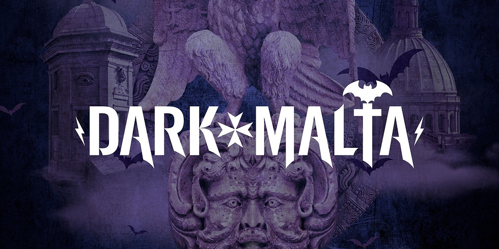 DARK MALTA FESTIVAL 2022