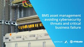 BMS asset management - avoiding cybersecurity threats and critical business failure