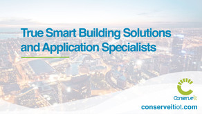 Conserve It are true Smart Building Solutions and Application Specialists