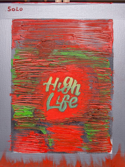 High Life (SOLD)