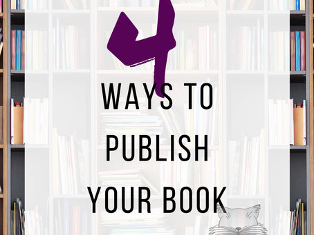 4 Ways to Publish Your Book