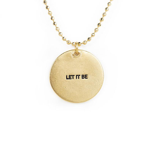 Let It Be Circle Necklace