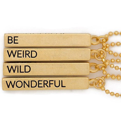 Be, Weird, Wild, Wonderful Cube Necklace