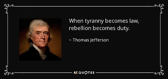 quote-when-tyranny-becomes-law-rebellion