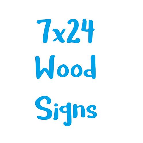 7x24 Wood Sign