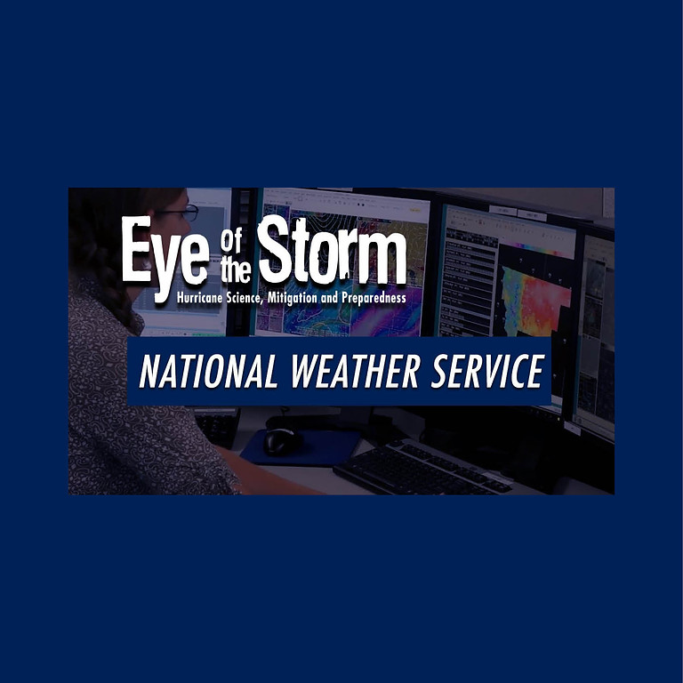 Eye of the Storm: National Weather Service