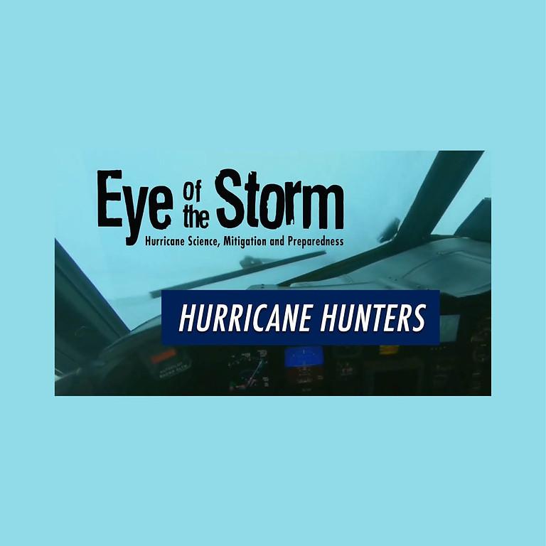 Eye of the Storm: Hurricane Hunters