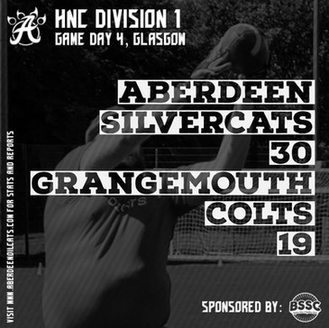 Aberdeen Silvercats Gameday 4 – Glasgow  After a bye in week 3 the Silvercats returned to Division 1 action in Glasgow this weekend with the standings wide open. While the powerhouse that is Carnegie may be almost out of sight at the top of the HNC all other positions in the standings are up for grabs in what has been an incredibly competitive division this year. With the Silvercats slightly understaffed on regulars yet welcoming in two rookies for their first ever competitive flag games it was going to be a challenging day against two tough opponents.   Grangemouth Colts vs Aberdeen SIlvercats  Game 2 lined up the final team in the division that the Silvercats had not already met. The Grangemouth Colts came into the day sitting second in the division and as the no10 team in the nationwide Division 1 as ranked by Flag Football World and would provide a real test for Aberdeen. In a game full of momentum changes which saw the lead change 6 times throughout the contest it was a game which went down to the wire. 2 scores in the first half by way of the Bennett – Keith connection had kept the score close with the SIlvercats up 12-7 at the half. In the second period the game really came alive with the Colts scoring out of the gates to go up 13-12. Two tit for tat scores saw Grangemouth take the lead 19-18 running similar plays over and over with the Silvercats defence struggling to counter it. Some adjustments during the break and in the back half of the second period saw that shut down and the defence tighten up. Strong safety play from first time player Chris Nicklas provided the relief of height over the top. A score for Steve Rhynas and a goal line stand inside 2 minutes kept Aberdeen up 24-19. A long run from Eli Rorie to near half way had the game within sight before a long deep touchdown ball to Andy Keith (again) iced the game. One highlight from the game was Gordon McSherry putting himself and some defenders in the spin cycle with 6 spin moves for a gain of 10 ya