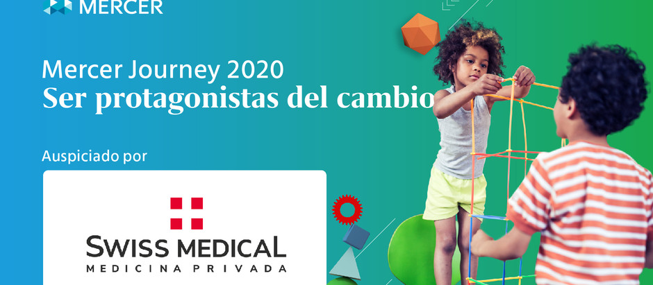 Mercer Journey 2020 - Swiss Medical