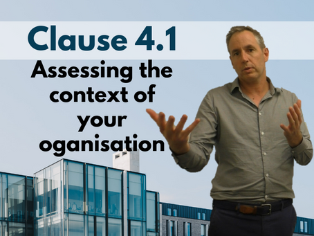 How to assess context of the organisation (Clause 4.1 of the ISO Standards)