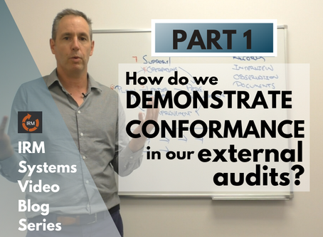 How to Demonstrate Conformance in your External Audit (Video Blog Series Part 1)