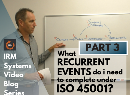 What Recurrent Events Do I Need to Complete Under ISO 45001? (Video Blog Series Part 3)