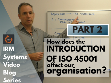 How does the introduction of ISO 45001 affect our organisation? (AS 4801)