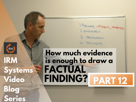 How much audit evidence is enough to draw a factual finding?