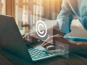 Protecting your Original Work – Copyright Protections across the Pacific