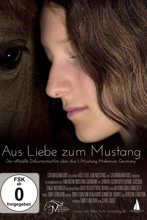 Aus Liebe zum Mustang (Dokumentation)