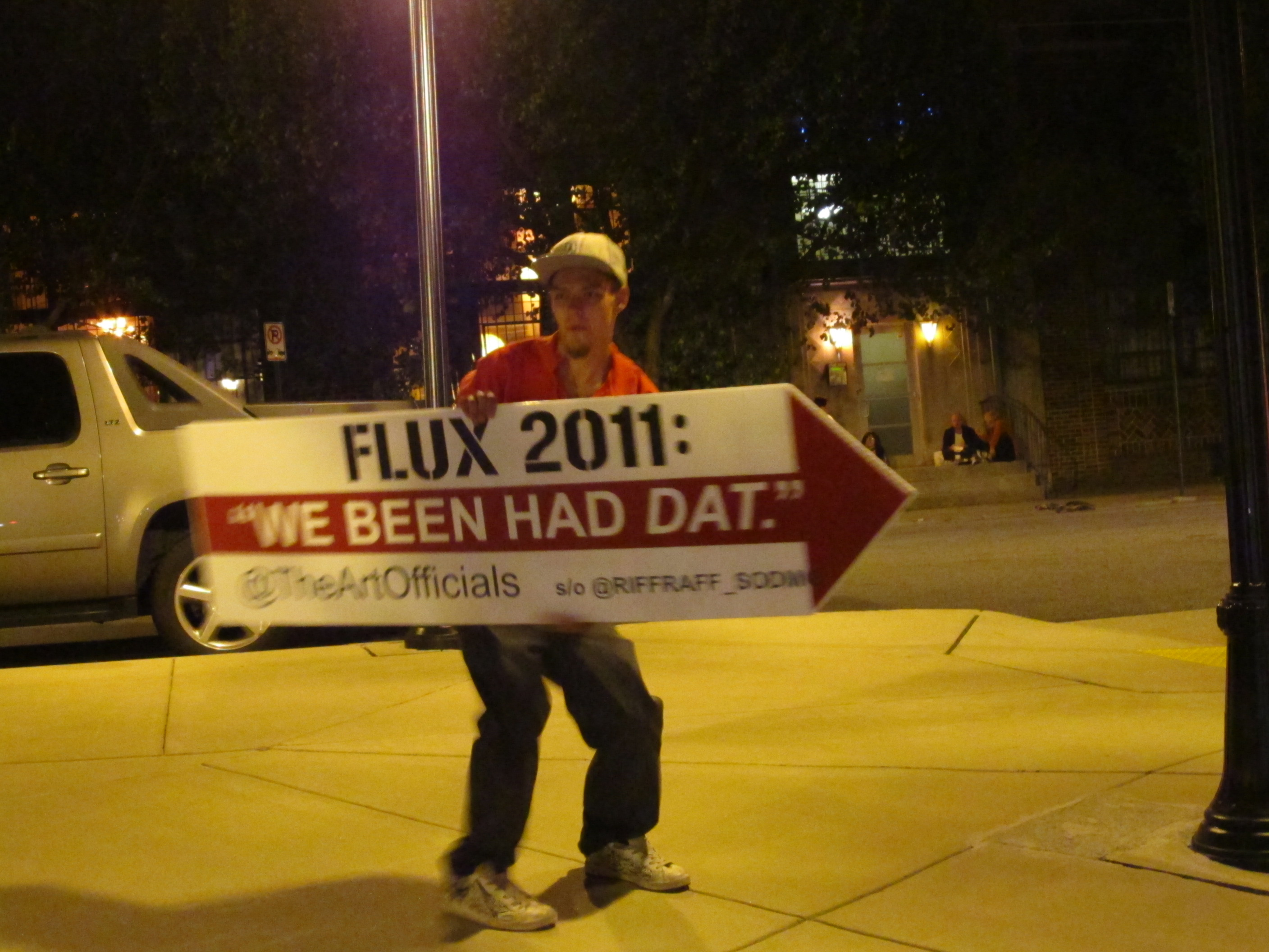 """We Been Had Dat!"" Flux 2011"