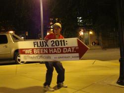 """""""We Been Had Dat!"""" Flux 2011"""