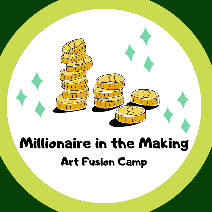 Millionaire in the Making Camp (Grades 1st – 9th)