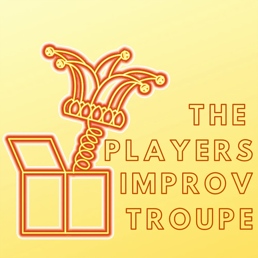 The Players: Improv Troupe (Fall)