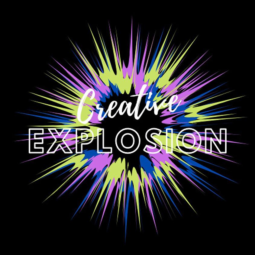 Creative Explosion (Session 1)