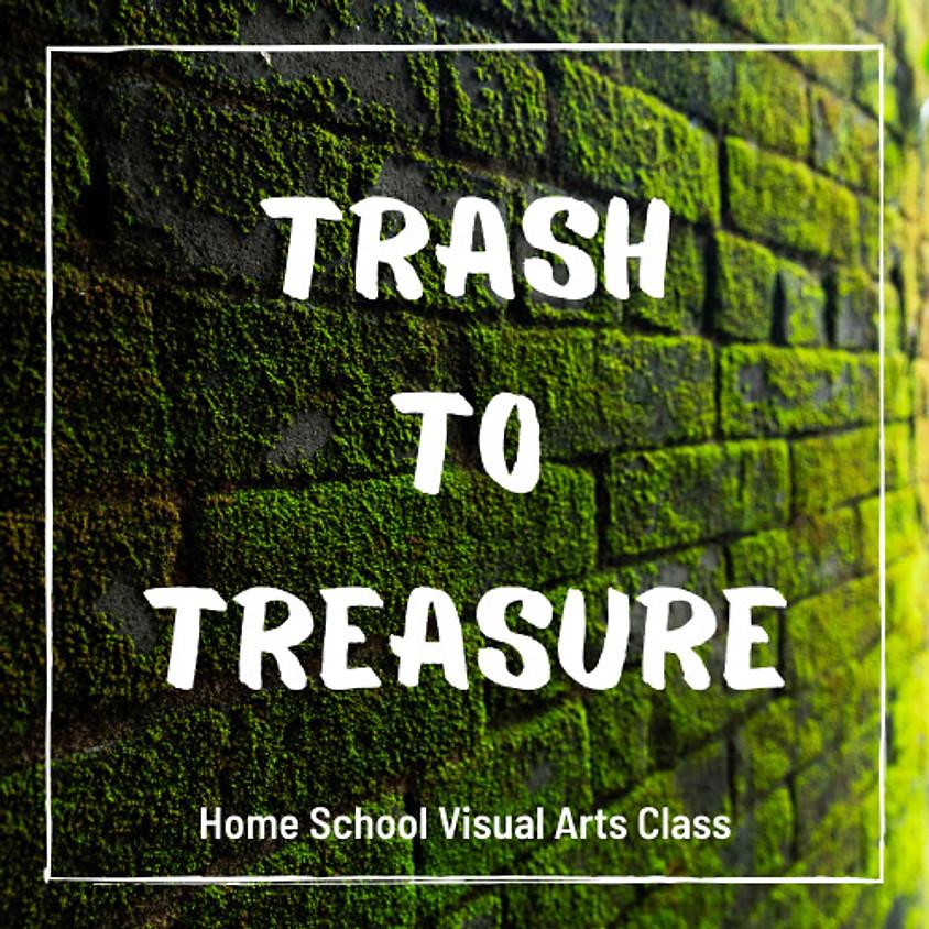 Homeschool Visual Arts Ages 6-10: Trash to Treasure