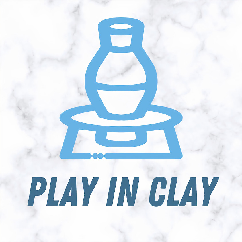 Play in Clay (Session 1)