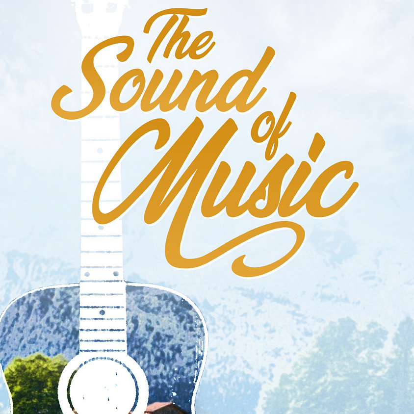 Sound of Music - Auditions for Adult Roles