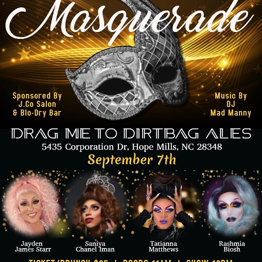 Drag Me To DirtBag Masquerade Brunch * RESCHEDULED *