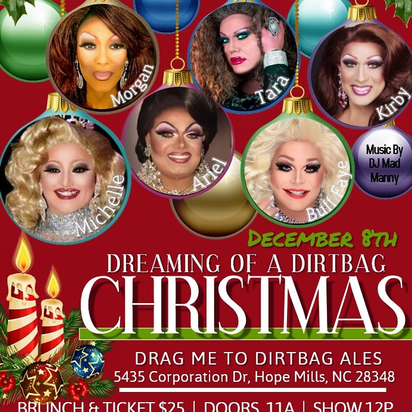Drag Me To DirtBag December