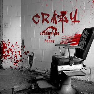 """Johnny Eng X Penny Release """"Crazy"""""""