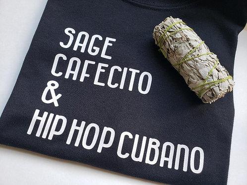 Sage, Cafecito & Hip Hop Cubano Tshirt & Sage Bundle