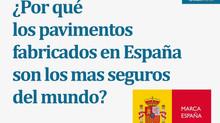 ¿Por qué los pavimentos fabricados en España son de los mas seguros del mundo?