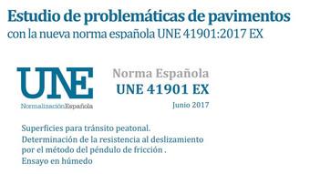 Estudio de problemáticas de pavimentos con la nueva norma española UNE 41901:2017 EX