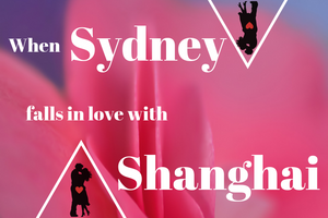 When Sydney falls in love with Shanghai - Vege4love