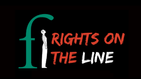 Rights on the Line