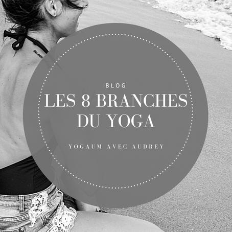 Les 8 branches du Yoga (1er partie)