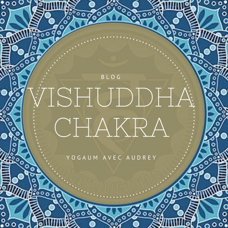 Vishuddha Chakra: Le chakra gorge