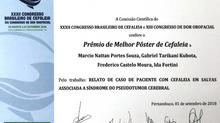 PREMIO DE MELHOR POSTER NO CONGRESSO BRASILEIRO DE CEFALÉIA 2018