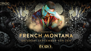 French Montana Returns To REBEL for Film Fest! Saturday September 9th