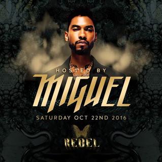 REBEL Hosts RnB Superstar MIGUEL