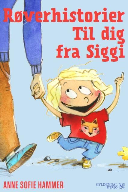 Røverhistorier til dig fra Siggi