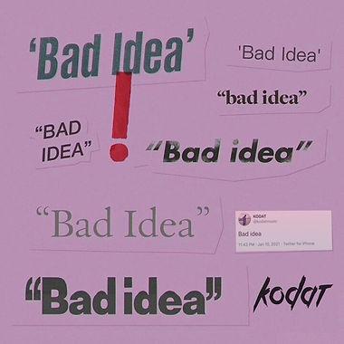 Artwork Kodat - Bad Idea
