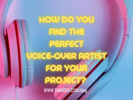 How Do You Find the Perfect Voice-Over Artist for Your Project?