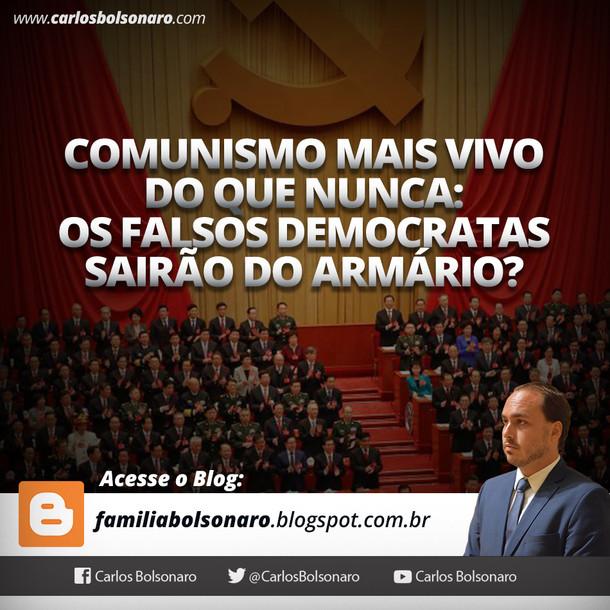 COMUNISMO MAIS VIVO DO QUE NUNCA: OS FALSOS DEMOCRATAS SAIRÃO DO ARMÁRIO?