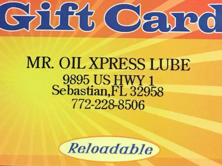 Mr. Oil has gift cards!