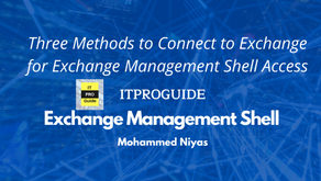 Exchange Management Shell - Three methods to connect Exchange Management shell