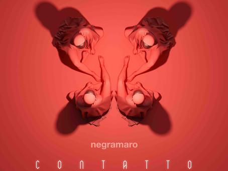 """""""Contatto"""", ovvero l'album dell'immaturità dei Negramaro"""